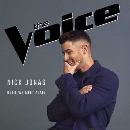Nick Jonas – Until We Meet Again – Single [iTunes Plus M4A]