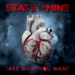 State of Mine - Take What You Want