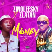 Money (feat. Zlatan) - Zinoleesky - Zinoleesky