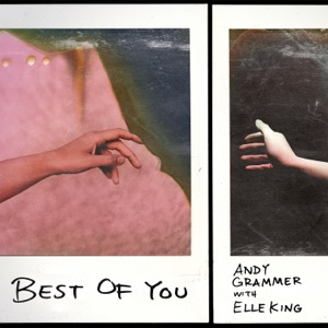 Andy Grammer - Best of You (with Elle King)