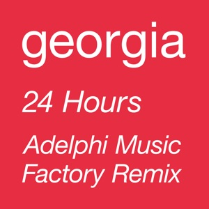24 Hours (Adelphi Music Factory 'Rhythm Is Rhythm' Remix) - Single
