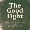 The Good Fight feat Sheryl Crow Single