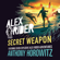 Anthony Horowitz - Alex Rider, Secret Weapon: Seven Untold Adventures From The Life Of A Teenaged Spy