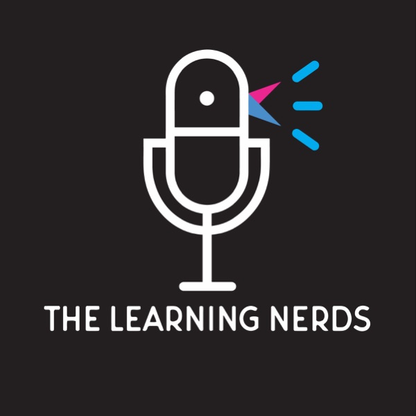 The Learning Nerds Podcast