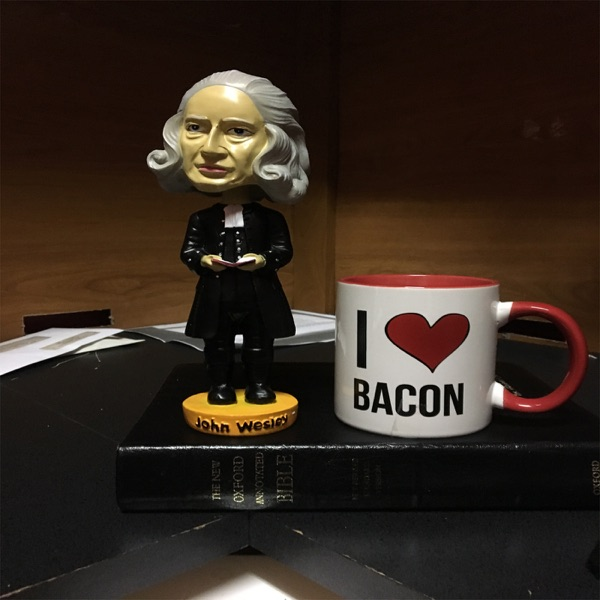 Jesus and John Wesley with Coffee and a Side of Bacon PodCasts