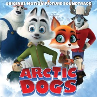 Arctic Dogs - Official Soundtrack