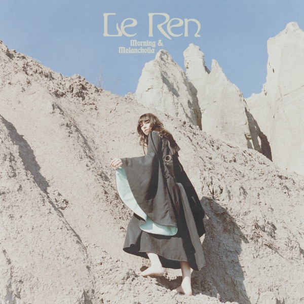 Le Ren - Morning & Melancholia - EP