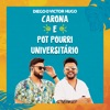 Carona Pot Pourri Universitário Ao Vivo Single