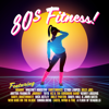 80s FITNESS! - Various Artists