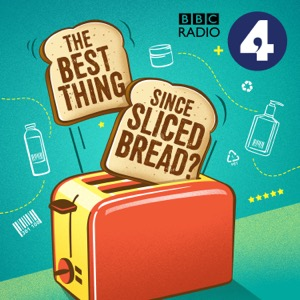The Best Thing Since Sliced Bread? Podcast