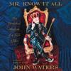 John Waters - Mr. Know-It-All  artwork