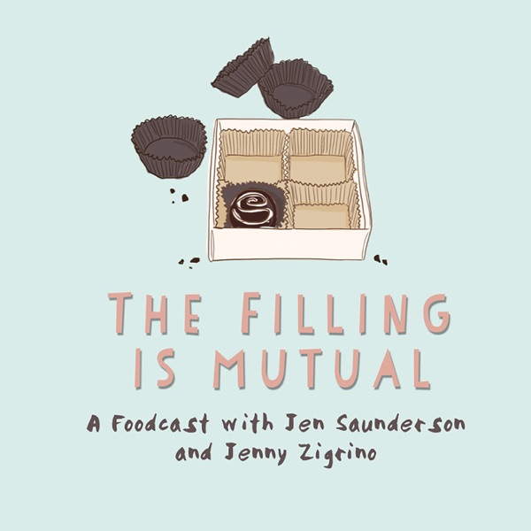 The Filling Is Mutual with Jen Saunderson and Jenny Zigrino