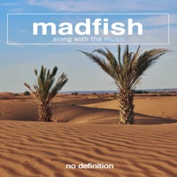 Along with the Music - MADFISH
