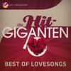 Verschiedene Interpreten - Die Hit Giganten Best of Lovesongs Grafik