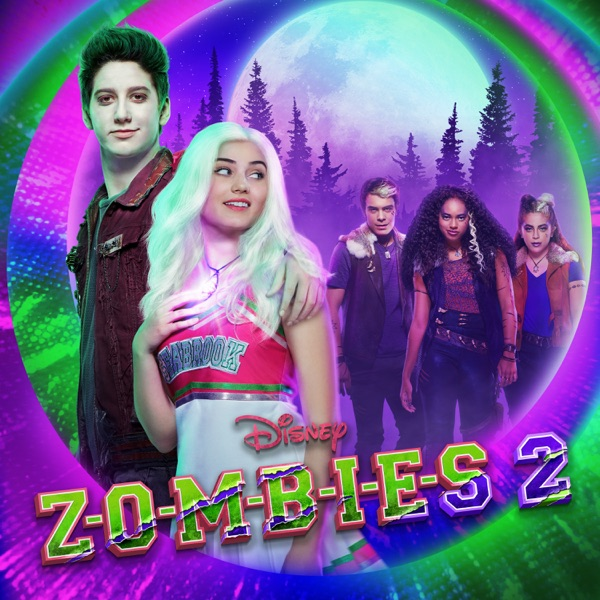 Various Artists - ZOMBIES 2 (Original TV Movie Soundtrack)