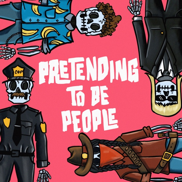 Pretending to be People