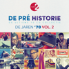 De Pré Historie - De Jaren '70 Vol. 2 - Various Artists