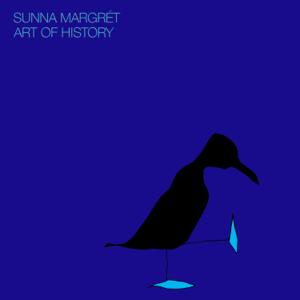 Sunna Margrét - Art of History - EP
