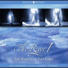 The River 1: The King Is in the Land