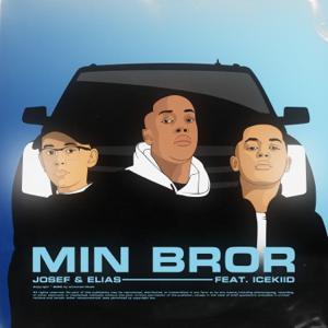 Josef Og Elias - Min Bror feat. ICEKIID