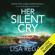 Lisa Regan - Her Silent Cry: Detective Josie Quinn, Book 6 (Unabridged)
