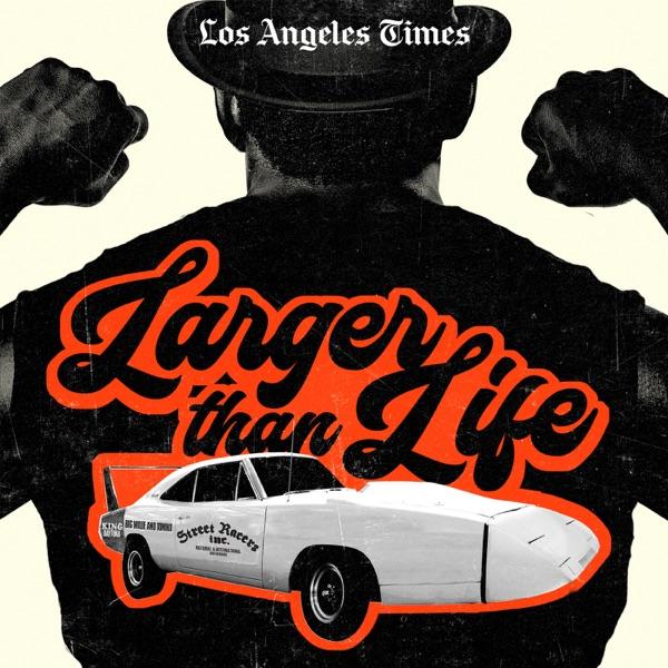 Larger Than Life