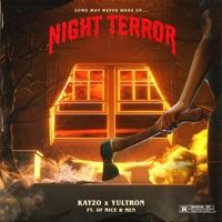 Night Terror - KAYZO - YULTRON - OF MICE & MEN