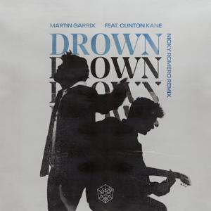 Martin Garrix - Drown feat. Clinton Kane [Nicky Romero Remix]
