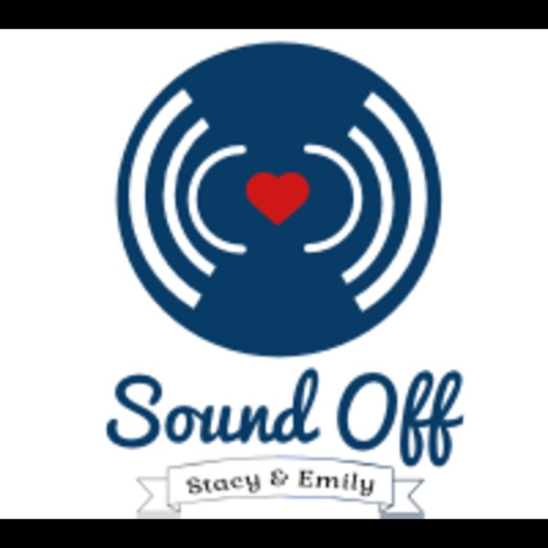 Sound Off with Stacy & Emily