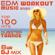 Workout Trance & Workout Electronica - EDM Workout Music 2020 100 Hits Dubstep Trance 8 Hr DJ Mix