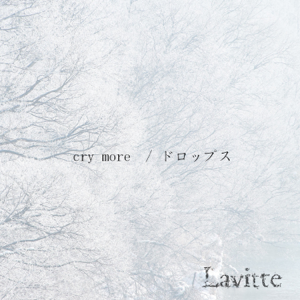 Lavitte - cry more