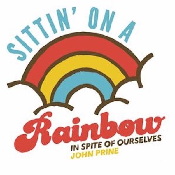 Sittin' on a Rainbow (feat. Iris DeMent) - Single