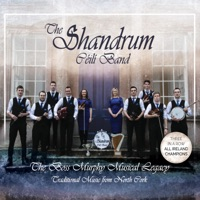 The Boss Murphy Musical Legacy by The Shandrum Céilí Band on Apple Music