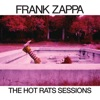 The Hot Rats Sessions, Frank Zappa
