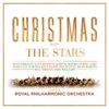 Royal Philharmonic Orchestra - Christmas With The Stars & The Royal Philharmonic Orchestra