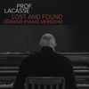 Prof. Lacasse - Lost and Found (Grand piano version) [Single] artwork