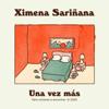 Ximena Sariñana - Una Vez Más ilustración