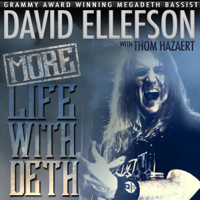 David Ellefson & Thom Hazaert - More Life with Deth (Unabridged) artwork