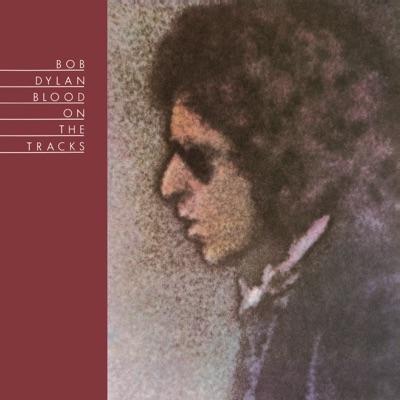 Blood On the Tracks - Bob Dylan