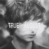 True August - Mount Joy