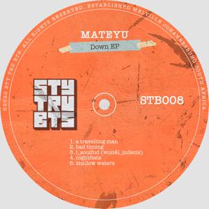 Mateyu - Down - EP
