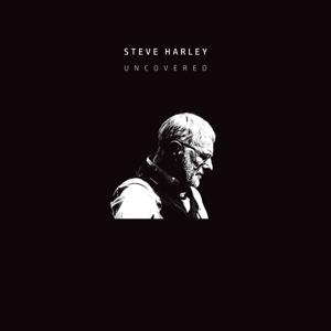 Steve Harley - Uncovered