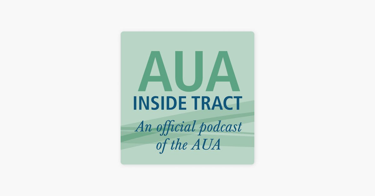 AUA Inside Tract: Discussing the AUA Census, Urology