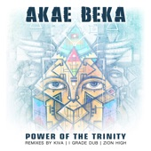 Akae Beka - Power of the Trinity - I Grade Dub Mix