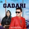 Gadari (feat. Afsana Khan) - Single