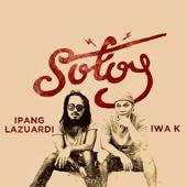 Sotoy Ipang Lazuardi & Iwa K - Ipang Lazuardi & Iwa K