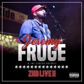 Jeremy Fruge - Work That Monkey (Live)