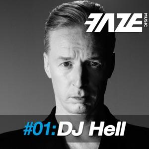 Faze #01: DJ Hell
