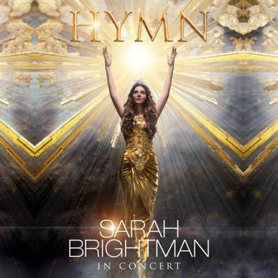 The Hymn Concert (Live) - Sarah Brightman