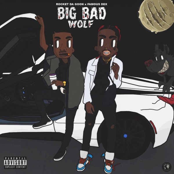 Big Bad Wolf (feat. Famous Dex) - Single